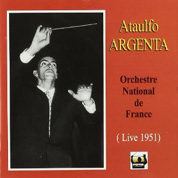 Ataulfo Argenta - Orchestre National De France, 1951